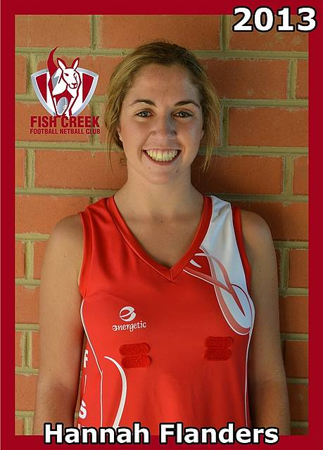 If at first you don't succeed: Hannah Flanders is full of praise for the Fish Creek Football Netball Club which has played such an important part in nurturing her playing career.